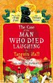 Go to record The case of the man who died laughing : from the files of ...