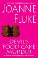 Go to record Devil's food cake murder : [a Hannah Swensen mystery with ...