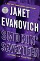 Go to record Smokin' seventeen : a Stephanie Plum novel