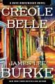 Go to record Creole belle : a Dave Robicheaux novel