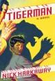 Go to record Tigerman : a novel