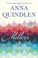 Go to record Miller's Valley : a novel