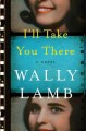 Go to record I'll take you there : a novel