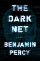 Go to record The dark net : a novel
