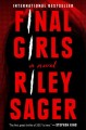 Go to record Final girls : a novel