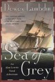 Go to record Sea of grey : an Alan Lewrie naval adventure